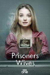 Смотреть Жёны заключенных онлайн в HD качестве