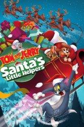Смотреть Том и Джерри: Маленькие помощники Санты онлайн в HD качестве 720p