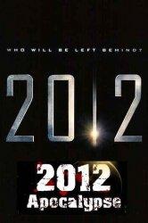 Смотреть 2012 Апокалипсис онлайн в HD качестве