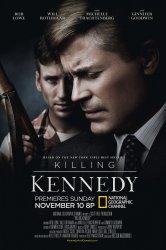 Смотреть Убийство Кеннеди онлайн в HD качестве