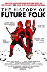 Смотреть История Future Folk онлайн в HD качестве