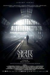 Смотреть Ночной поезд до Лиссабона онлайн в HD качестве