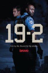 Смотреть 19-2 онлайн в HD качестве