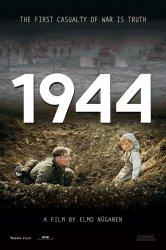Смотреть 1944 онлайн в HD качестве
