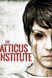Смотреть Институт Аттикус онлайн в HD качестве