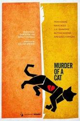 Смотреть Убийство кота онлайн в HD качестве
