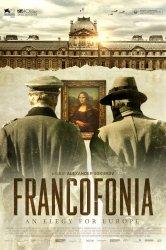 Смотреть Франкофония. Лувр под немецкой оккупацией онлайн в HD качестве