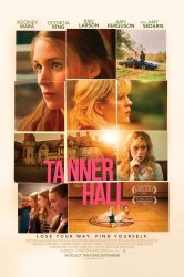 Смотреть Таннер Холл онлайн в HD качестве