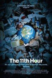 Смотреть Одиннадцатый час онлайн в HD качестве 720p