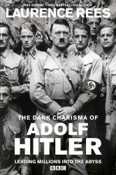 Смотреть Мрачное обаяние Адольфа Гитлера онлайн в HD качестве 720p