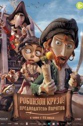 Смотреть Робинзон Крузо: Предводитель пиратов онлайн в HD качестве