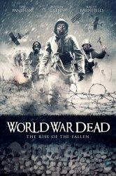Смотреть Мировая война мертвецов: Восстание павших онлайн в HD качестве