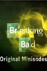 Смотреть Во все тяжкие: Мини-эпизоды онлайн в HD качестве