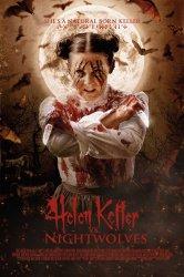Смотреть Хелен Келлер против ночных волков онлайн в HD качестве