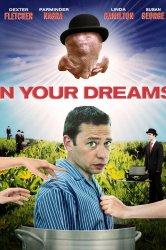 Смотреть В твоих мечтах онлайн в HD качестве
