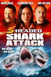 Смотреть Нападение трёхголовой акулы онлайн в HD качестве