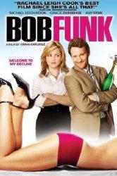 Смотреть Боб Фанк онлайн в HD качестве