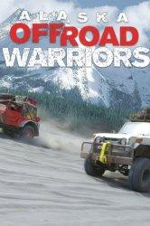 Смотреть Аляска: Войны по бездорожью онлайн в HD качестве