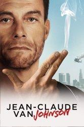 Смотреть Жан-Клод Ван Джонсон онлайн в HD качестве