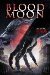 Смотреть Кровавая луна онлайн в HD качестве