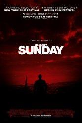 Смотреть Кровавое воскресенье онлайн в HD качестве