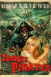 Смотреть Зомби пираты онлайн в HD качестве