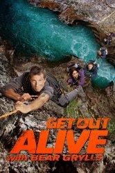 Смотреть Беар Гриллс: Выбраться живым онлайн в HD качестве 720p