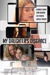 Смотреть Позор моей дочери онлайн в HD качестве