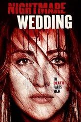Смотреть Свадебный ужас онлайн в HD качестве