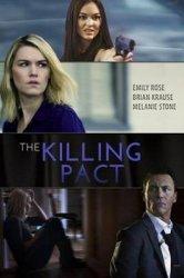 Смотреть Убийственный пакт / Договор на убийство онлайн в HD качестве
