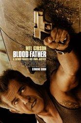 Смотреть Кровный отец онлайн в HD качестве