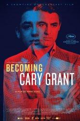Смотреть Становясь Кэри Грантом онлайн в HD качестве