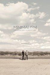 Смотреть Минимализм. Документальный фильм о важных вещах онлайн в HD качестве 720p