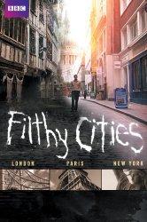 Смотреть BBC. Грязные города онлайн в HD качестве 720p