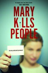 Смотреть Мэри убивает людей онлайн в HD качестве