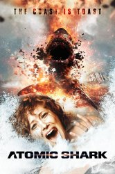 Смотреть Атомная акула онлайн в HD качестве