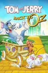 Смотреть Том и Джерри: Возвращение в страну Оз онлайн в HD качестве