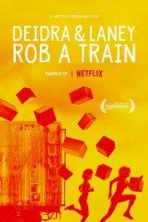 Смотреть Дейдра и Лани грабят поезд онлайн в HD качестве