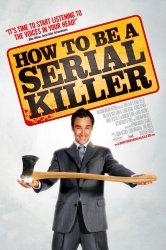 Смотреть Как стать серийным убийцей онлайн в HD качестве