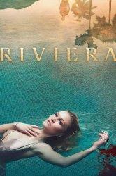 Смотреть Ривьера онлайн в HD качестве 720p