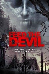 Смотреть Накорми дьявола онлайн в HD качестве