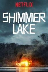 Смотреть Озеро Шиммер онлайн в HD качестве