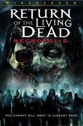 Смотреть Возвращение живых мертвецов 4: Некрополис онлайн в HD качестве