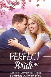 Смотреть Идеальная невеста онлайн в HD качестве