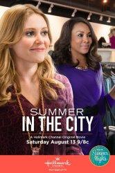Смотреть Лето в городе онлайн в HD качестве