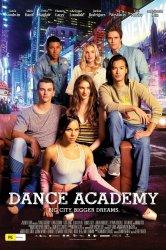 Смотреть Танцевальная академия: Фильм онлайн в HD качестве