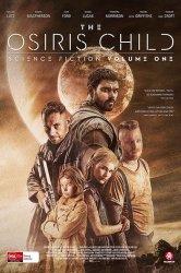Смотреть Дитя Осириса: научная фантастика, выпуск 1 онлайн в HD качестве