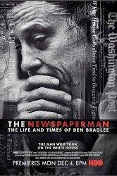 Смотреть Газетчик: Жизнь и Times Бена Брэдли онлайн в HD качестве