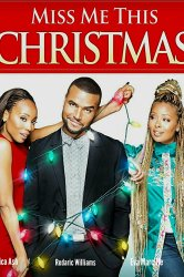 Смотреть Скучай по мне в Рождество онлайн в HD качестве