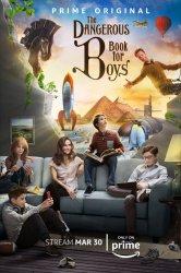 Смотреть Опасная книга для мальчиков онлайн в HD качестве 720p